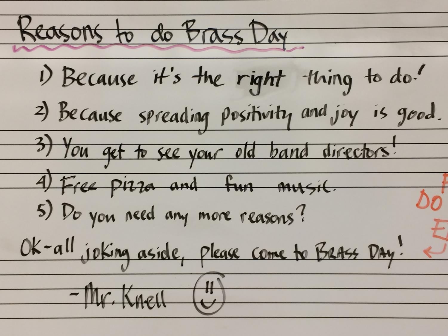 REASONS TO DO BRASS DAY, written by Mr. Knell, to convince high school brass students to do Brass Day.
