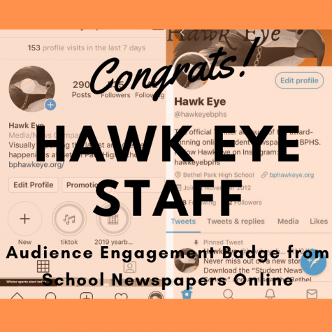 The Hawk Eye staff won the Audience Engagement Badge from School Newspapers Online for reaching a broad audience via their website and social media accounts.